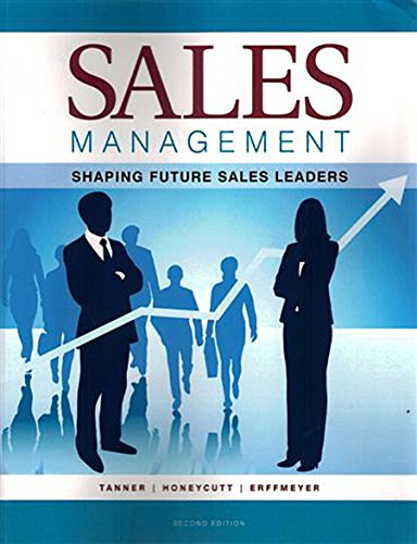 Sales Management: Shaping Future Sales Leaders-2nd ed.: Tanner, John F.;