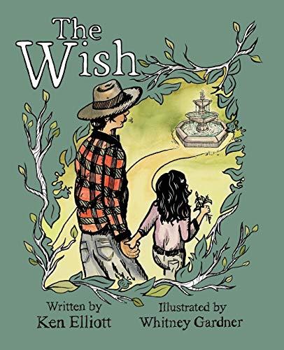 The Wish: Ken M. Elliott