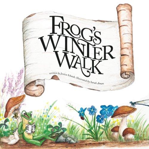 Frog's Winter Walk: Schaub, Jessica