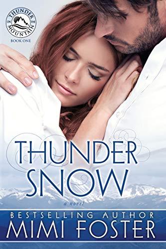 9780989705301: Thunder Snow (Thunder On The Mountain) (Volume 1)