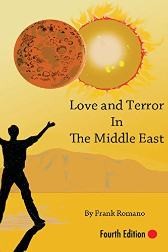 9780989706865: Love and Terror in the Middle East, 4th Edition