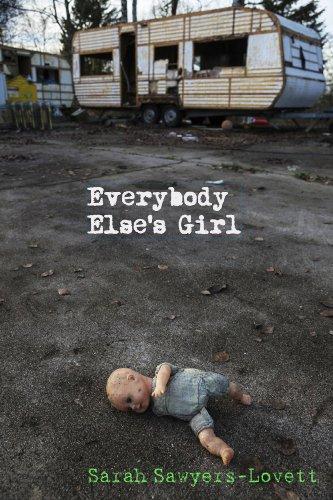 9780989709811: Everybody Else's Girl