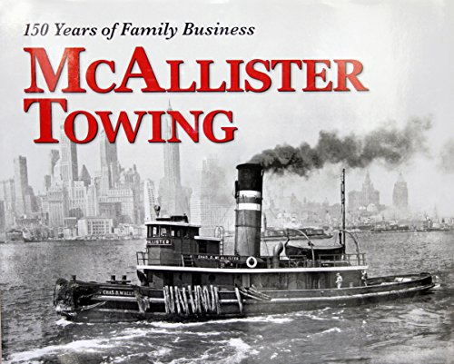 9780989710466: McAllister Towing 150 Years of Family Business