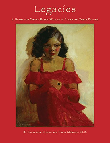 9780989711418: Legacies: A Guide for Young Black Women in Planning Their Future
