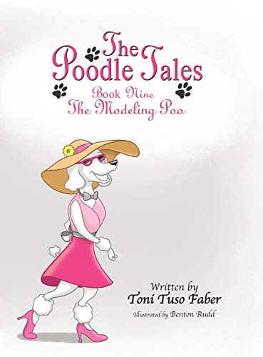 9780989716826: The Poodle Tales: Book Nine: The Modeling Poo