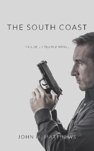 9780989723336: The South Coast (An Eddie Holland Novel) (Volume 1)