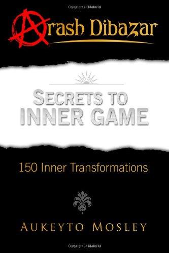 9780989728102: Secrets To Inner Game: 150 Inner Transformations