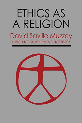 Ethics as a Religion: David Saville Muzzey