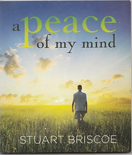 A Peace of My Mind: Stuart Briscoe
