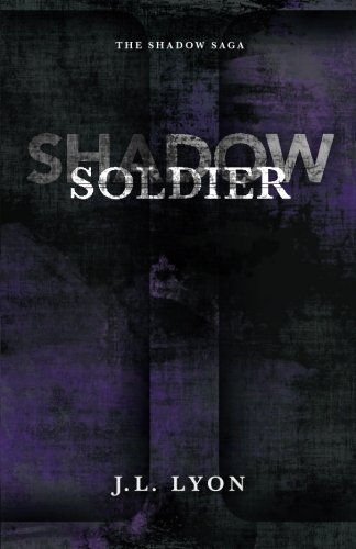 9780989744119: Shadow Soldier (The Shadow Saga) (Volume 1)
