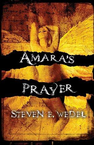 Amara's Prayer: Wedel, Steven E.