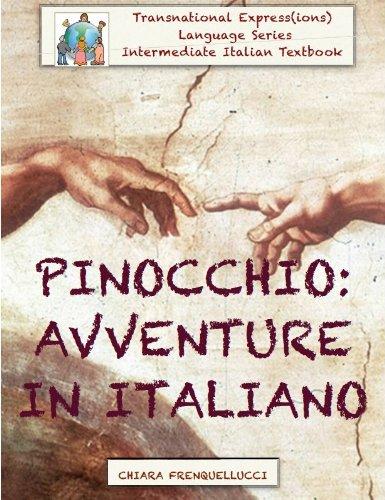 9780989747011: Pinocchio: Avventure in italiano. (Language Series. Intermediate Italian eTextbook.)