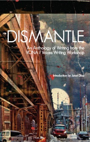 Dismantle: An Anthology of Writing from the: Adriana Ramirez