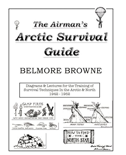 9780989751216: The Airman's Arctic Survival Guide