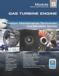 9780989754767: Gas Turbine Engines for Aviation Maintenance EASA Module 15