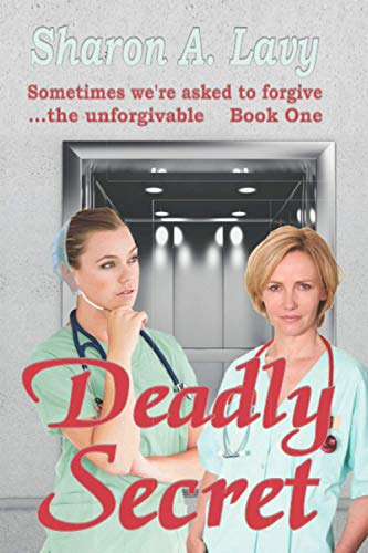 Deadly Secret: A Tale from the Ohio Valley: Sharon A Lavy