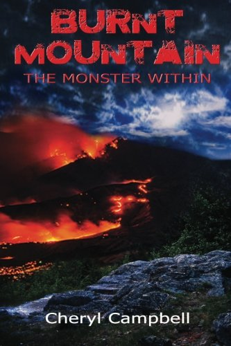 9780989760805: Burnt Mountain: The Monster Within (Burnt Mountain Series) (Volume 1)