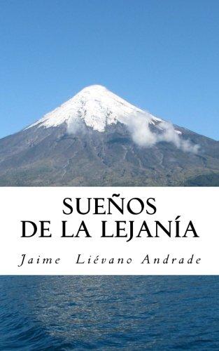 Sueños de la lejanía (Spanish Edition): Jaime Lià vano