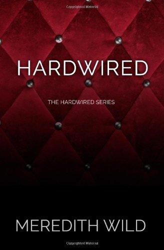 9780989768405: Hardwired (The Hardwired Series) (Volume 1)