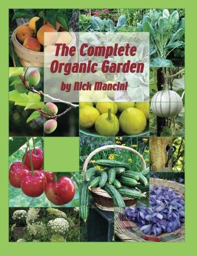 9780989774901: The Complete Organic Garden