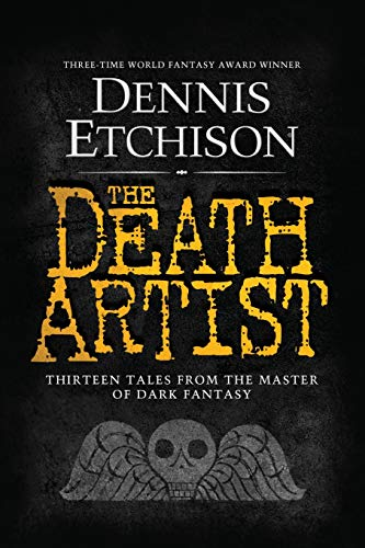 9780989779647: The Death Artist: The Definitive Edition