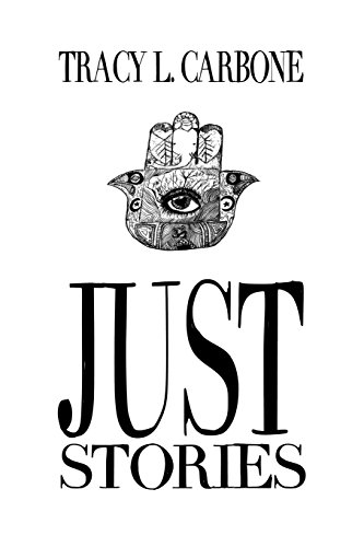 Just Stories: Tracy L. Carbone