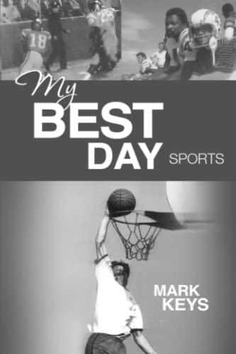 My Best Day Sports I: Keys, Mark