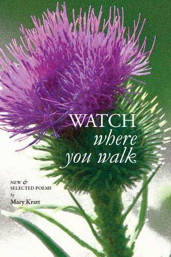 Watch Where You Walk: Kratt, Mary