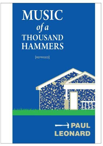 Music of a Thousand Hammers: Paul Leonard
