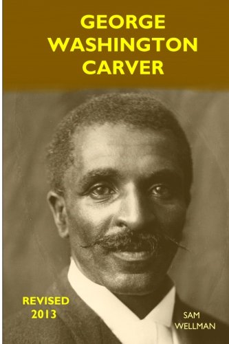 9780989790543: George Washington Carver