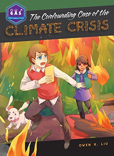 9780989792448: The Confounding Case of the Climate Crisis (Galactic Academy of Science)