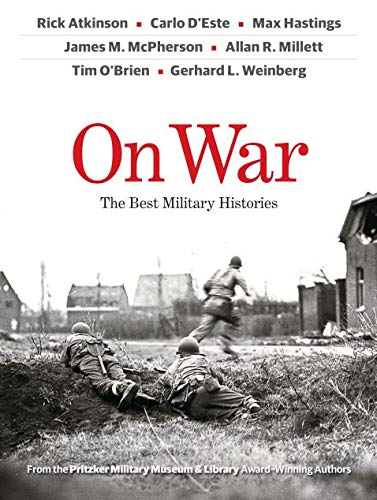 On War: The Best Military Histories: Rick Atkinson