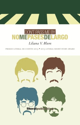 9780989795739: Don't Pass Me By / No me pases de largo (English and Spanish Edition)