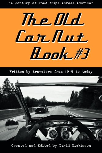 9780989806527: The Old Car Nut Book #3:
