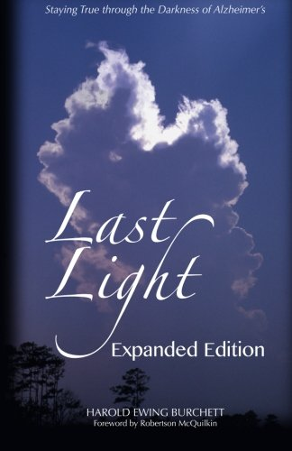 9780989817929: Last Light: Staying True through the Darkness of Alzheimer's