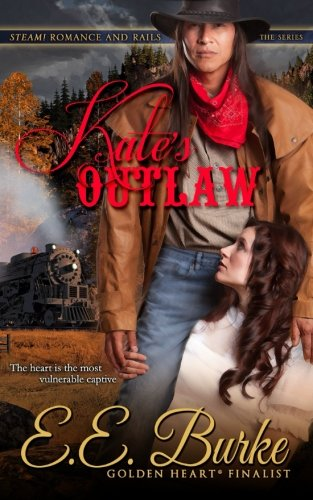 9780989819206: Kate's Outlaw (Steam! Romance and Rails) (Volume 1)