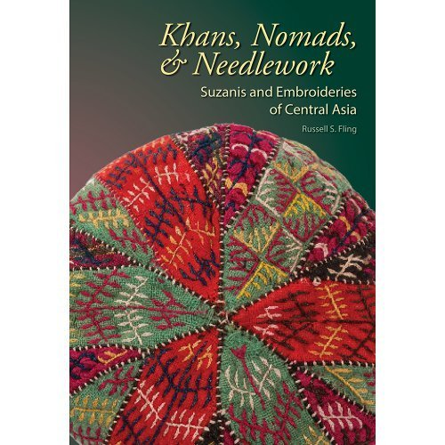 9780989820202: Khans, Nomads & Needlework Suzanis and Embroideries of Central Asia by Russell S. Fling (2012-05-03)