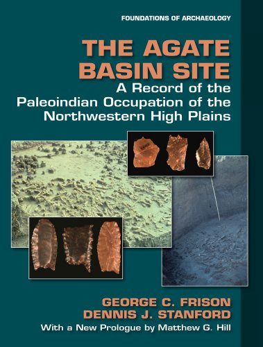 The Agate Basin Site: A Record of: Frison, George C;