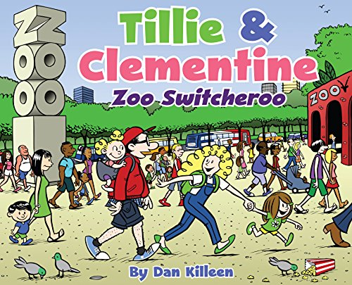 Tillie & Clementine Zoo Switcheroo: Dan Killeen