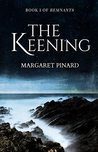 9780989850650: The Keening (Remnants)