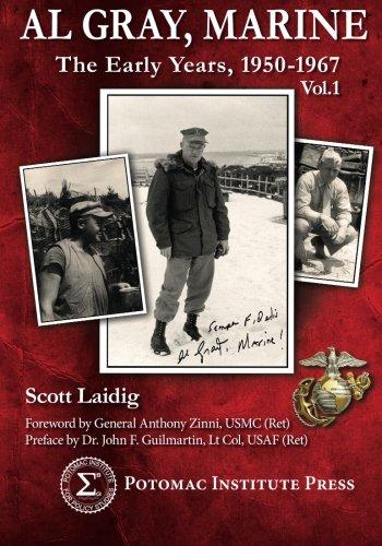 9780989855600: Al Gray, Marine: The Early Years, 1950-1967 Vol. 1 (Volume 1)