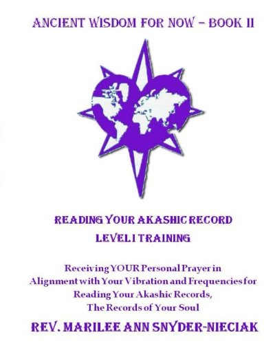 9780989857017: Reading Your Akashic Records: Level I Training (Ancient Wisdom For Now) (Volume 2)