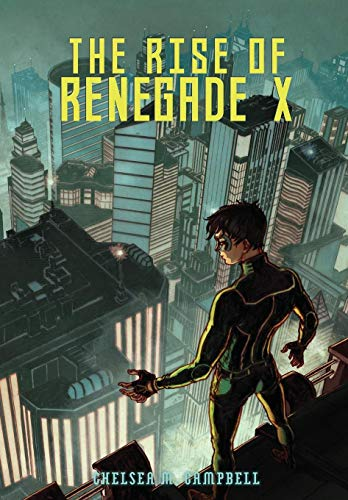 9780989880725: The Rise of Renegade X