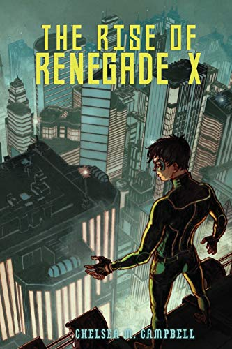 9780989880732: The Rise of Renegade X (Volume 1)