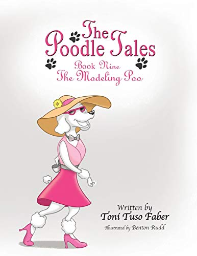 9780989882071: The Poodle Tales: Book Nine: The Modeling Poo