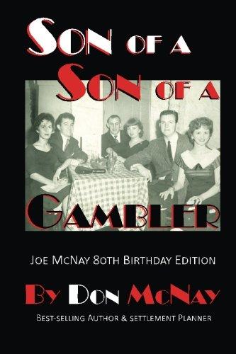 9780989884846: Son of a Son of a Gambler: Joe McNay 80th Birthday Edition