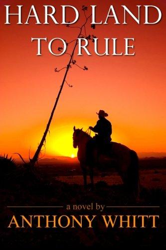 9780989886802: Hard Land to Rule (Hard Land to Rule Trilogy)