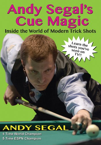 Andy Segal's Trick Shots: Inside the World of Modern Trick Shots: Segal, Andy