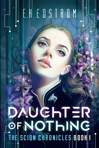 9780989901024: Daughter of Nothing (The Scion Chronicles) (Volume 1)
