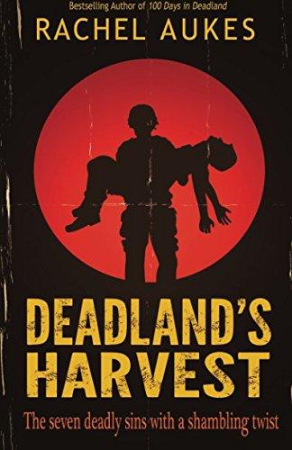 Deadland's Harvest (Deadland Saga) (Volume 2): Rachel Aukes